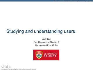 Studying and understanding users