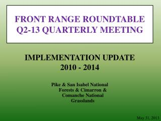 FRONT RANGE ROUNDTABLE  Q2- 13 QUARTERLY MEETING