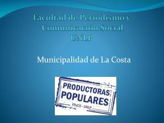 Facultad de Periodismo y  Comunicación Social UNLP