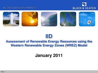 IID Assessment of Renewable Energy Resources using the Western Renewable Energy Zones (WREZ) Model