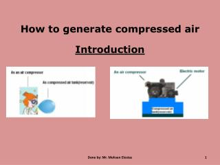 How to generate compressed air