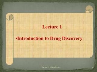 Lecture 1 Introduction to Drug Discovery