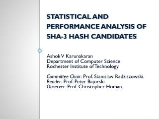 STATISTICAL AND PERFORMANCE ANALYSIS OF SHA-3 HASH CANDIDATES