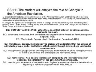 SS8H3 The student will analyze the role of Georgia in the American Revolution.