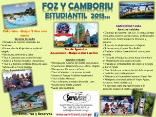 FOZ Y CAMBORIU  Estudiantil  2013…