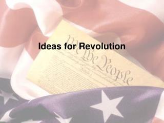 Ideas  for Revolution