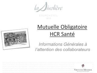 Mutuelle Obligatoire HCR Santé