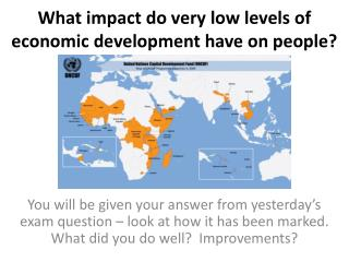 What impact do very low levels of economic development have on people?