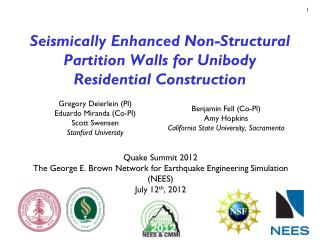 Seismically Enhanced Non-Structural Partition Walls for Unibody Residential Construction