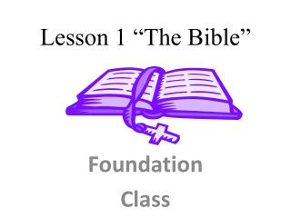 "Lesson 1 ""The Bible"""
