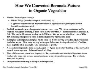 How We Converted Bermuda Pasture  to Organic Vegetables