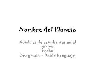 Nombre del Planeta