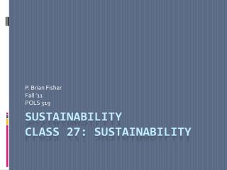 Sustainability Class  27: Sustainability