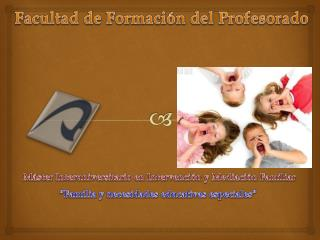 Facultad de Formación del Profesorado