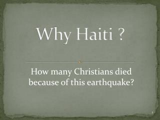 Why Haiti ?