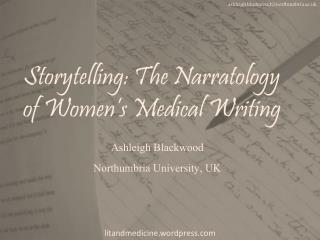 Storytelling: The Narratology of Women's Medical Writing
