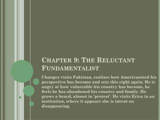 Chapter 9: The Reluctant Fundamentalist