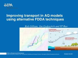 Improving transport in AQ models using alternative FDDA techniques