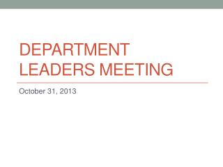 Department Leaders  Meeting