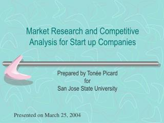 Market Research and Competitive Analysis for Start up Companies