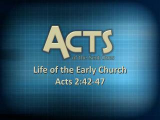 Life  of  the Early Church