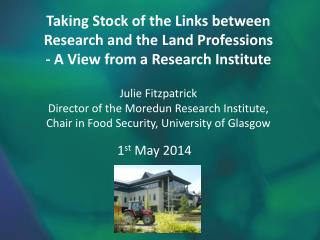 Taking Stock of the Links between Research and the Land Professions