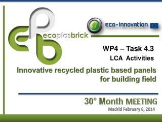 WP4 – Task 4.3  LCA  Activities