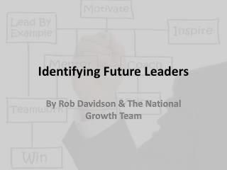 Identifying Future Leaders