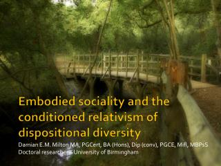 Embodied sociality and the conditioned relativism of dispositional diversity