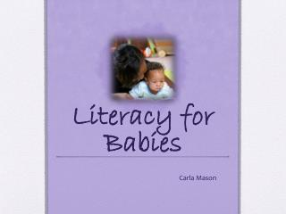 Literacy for Babies