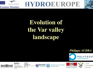 Evolution of  the Var valley  landscape
