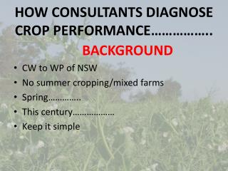 HOW CONSULTANTS DIAGNOSE CROP PERFORMANCE�����..
