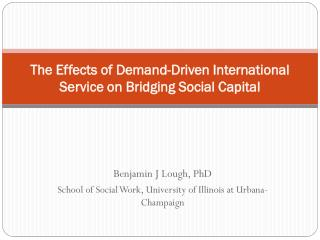 The Effects of Demand-Driven International Service on Bridging Social Capital