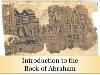 Introduction to the  Book of Abraham