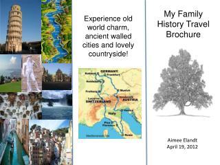 My Family History  Travel Brochure
