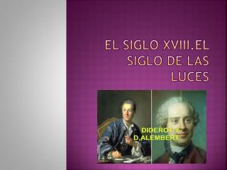 EL SIGLO XVIII.EL SIGLO DE LAS LUCES