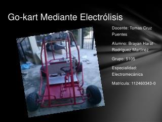 Go-kart Mediante Electr�lisis