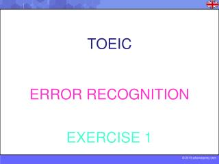 TOEIC  ERROR RECOGNITION EXERCISE 1