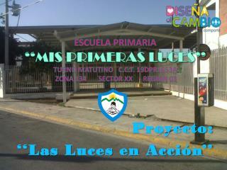 Proyecto:  ''Las Luces en Acción''