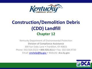 Construction/Demolition Debris (CDD) Landfill Chapter 12