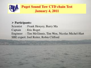 Puget Sound Tow CTD chain Test January 4, 2011