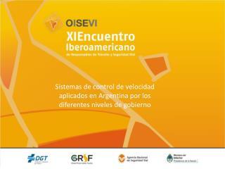 Sistemas de control de velocidad aplicados en Argentina por los diferentes niveles de gobierno