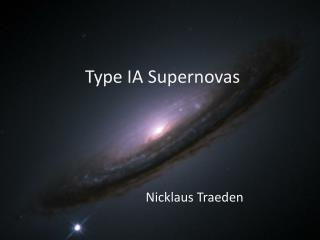 Type IA Supernovas