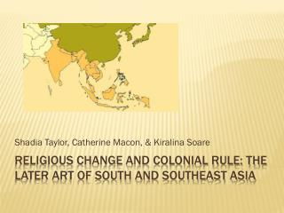 Religious Change and Colonial Rule: The Later Art of South and Southeast Asia