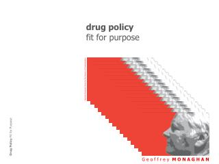 drug policy  fit for purpose