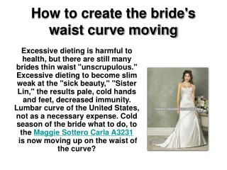 How to create the bride's waist curve moving