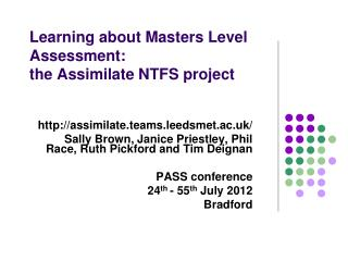 Learning about Masters Level Assessment:  the Assimilate NTFS project