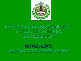 PPP FINANCING ARRANGMENTS