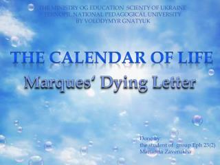 The calendar of life