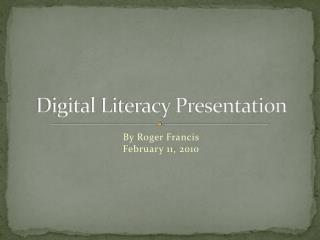 Digital Literacy Presentation